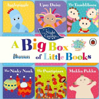 A Big Box of Little Books features stories of all your favourite characters from the night garden in nine little board books with Igglepiggle, Upsy Daisy, The Tombliboos, The Ninky Nonk, The Pontipines and Makka Pakka.  Read aloud with children to help enhance cognitive behavior, stimulate creativity and develop language, concentration, comprehension and literacy skills.