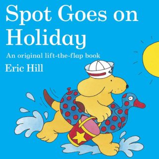 Spot and his parents go to the seaside and discover all the fun that can be had in the water and on the beach, in 'Spot Goes on Holiday' by Eric Hill.