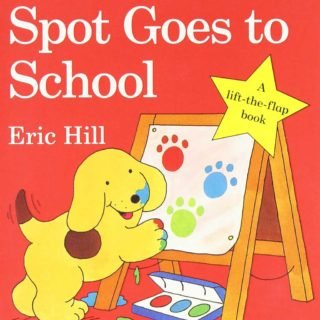 Spot's first day at school turns out to be an exciting adventure as he and his friends take their first steps into the world of learning, in 'Spot Goes to School' by Eric Hill.