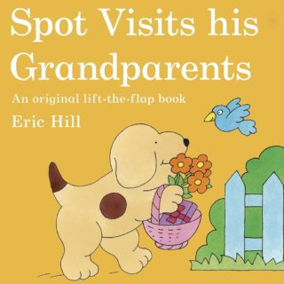 Spot spends a day at his grandparents' home and plays with grandma and grandpa and has fun finding out what his mum, Sally, did when she was a pup in 'Spot Visits His Grandparents' by Eric Hill.