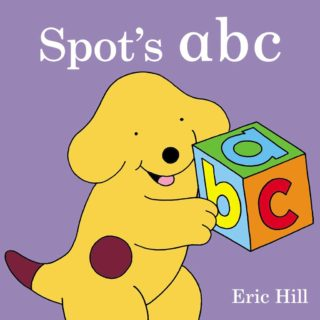Spot shows off his knowledge of the alphabet in this bright, bold board book, designed to teach toddlers their ABCs with twenty-six familiar words and objects, from apple to Spot to zebra, in 'Spot's ABC' by Eric Hill.