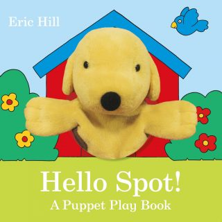 A super-fun interactive book with a gorgeous and soft Spot plush hand puppet that is great for storytelling and encourages children to sing, bop, nod and wave along with Spot and his friends, in 'Hello Spot! A Puppet Play Book' by Eric Hill.